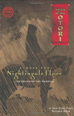 Across the Nightingale Floor, Episode 1: The Sword of the Warrior