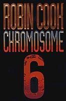Chromosome 6 (Jack Stapleton & Laurie Montgomery, #3)