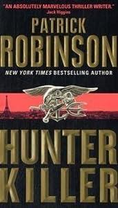 Hunter Killer (Admiral Arnold Morgan, #8)