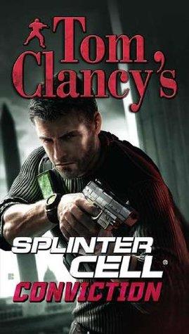 Conviction (Tom Clancy's Splinter Cell, #5)