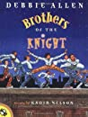 Brothers of the Knight by Debbie   Allen