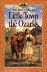Little Town in the Ozarks (Little House: The Rose Years, #5)