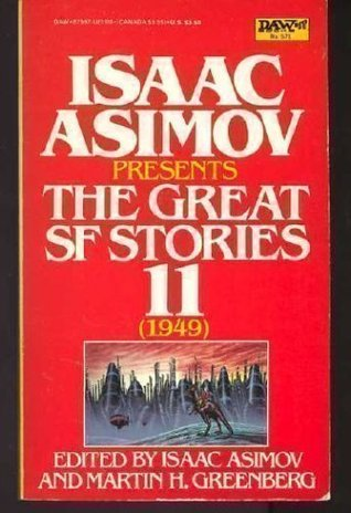 Isaac Asimov Presents The Great SF Stories 11 by Isaac Asimov