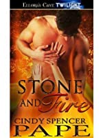 Stone and Fire (Heroes of Stone, Book Three)