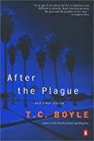 After the Plague: and Other Stories