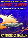A First Glimpse And Other Science Fiction Classics
