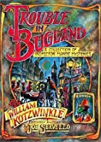 Trouble in Bugland: A Collection of Inspector Mantis Mysteries