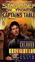 Once Burned (Star Trek: The Captain's Table, #5)