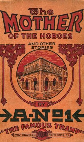 The Mother of The Hoboes and Other Stories