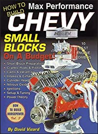 How to Build Max Performance Chevy Small Blocks on a Budget (S-a Design)