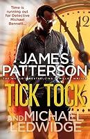 Tick Tock (Michael Bennett, #4)