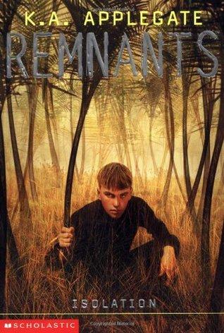 Isolation (Remnants, #7)