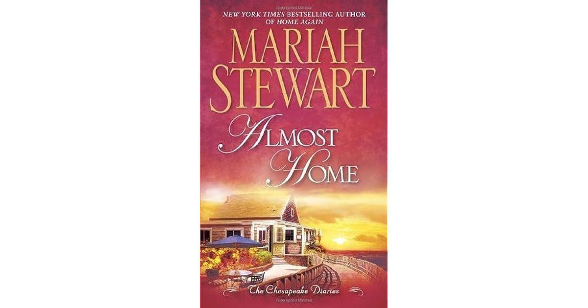 Almost Home Chesapeake Diaries 3 By Mariah Stewart