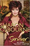 Sharon Osbourne Survivor: My Story: The Next Chapter