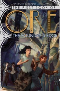 The Foundry's Edge (The Books of Ore, #1)