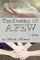 The Destiny of a Few (The Destiny Trilogy)