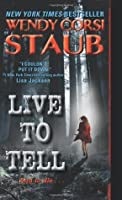 Live to Tell (Live to Tell #1)