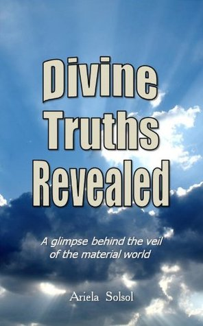 DIVINE TRUTHS REVEALED