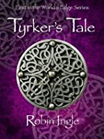 Tyrker's Tale (The World's Edge Series)