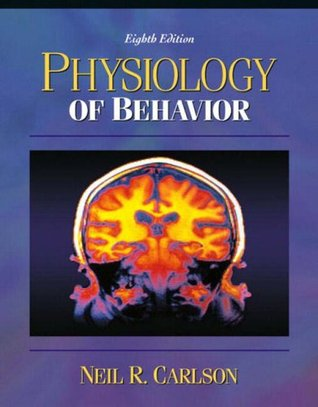 Physiology Of Behavior By Neil R Carlson