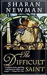 The Difficult Saint (Catherine LeVendeur, #6)