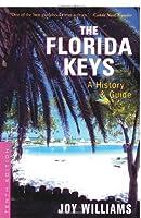The Florida Keys: A History & Guide