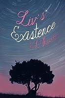 Liv's Existence (Liv, #1)