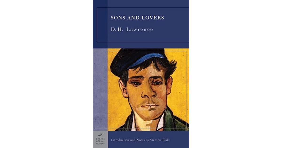 a review of d h lawrences sons and lovers Happy birthday, d h lawrence – selected quotes writing by jimmy donnellan last updated sep 5, 2015 image source: wwwprospectmagazinecouk share my.