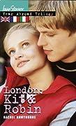 London: Kit & Robin