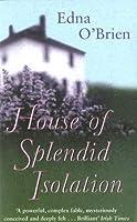 The House Of Splendid Isolation