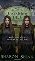 The Truth-Teller's Tale (Safe-Keepers, #2)