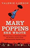 Mary Poppins She Wrote: The true story of Australian writer PL Travers, creator of the quintessentially English nanny