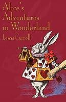Alice's Adventures in Wonderland (Alice's Adventures in Wonderland, #1)