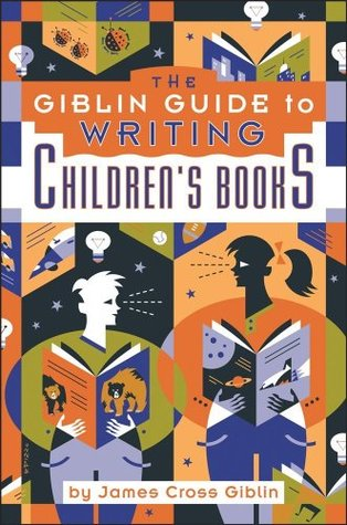 The Giblin Guide to Writing Children's Books