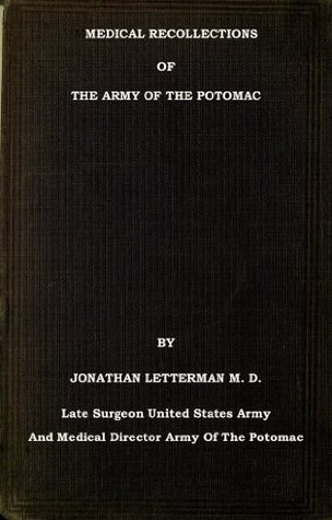 Medical Recollections of the Army of the Potomac (With Interactive Table Of Contents)