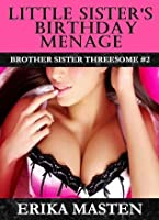 Little Sister's Birthday Menage (Brother Sister Threesome, #2)