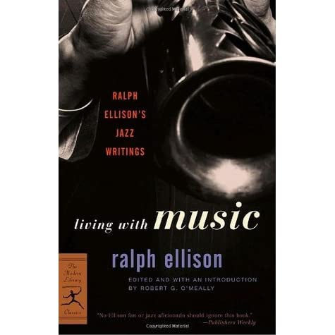 summary living music ralph ellison The new topic living with music ralph ellison summary is one of the most popular assignments among students' documents if you are stuck with writing or missing ideas, scroll down and find inspiration in the best samples.