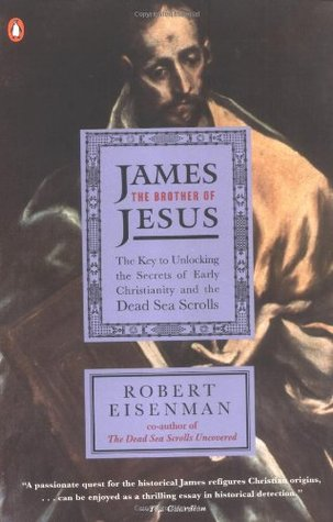 James The Brother of Jesus : Robert Eisenman