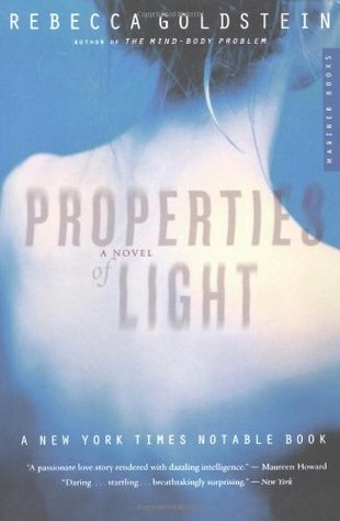 Properties of Light: A Novel of Love, Betrayal, and Quantum
