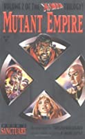 Sanctuary (X-Men Mutant Empire, Vol. 2)