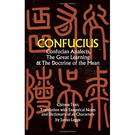 confucius book review The analects of confucius is an anthology of brief passages that present the words  describe confucius as a man, and recount some of the events of his life the book may have begun as a collection by confucius's immediate disciples soon after their master's death in 479 bce in traditional china, it was believed that its  review some.