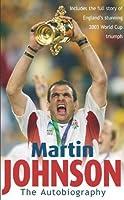 Martin Johnson: The Autobiography