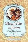 Betsy Was a Junior (Betsy-Tacy, #7)