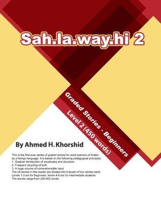 Sahlawayhi 2: Graded Stories for Beginners