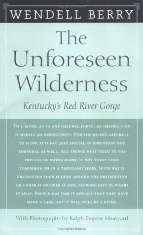 The Unforeseen Wilderness: Kentucky's Red River Gorge