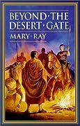 Beyond the Desert Gate (Roman Empire Sequence, #4)