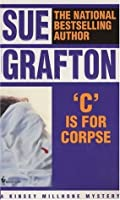 C is for Corpse (Kinsey Millhone Mystery)