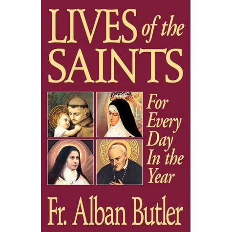 Lives of The Saints: For Everyday in the Year by Alban ...