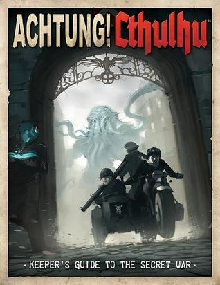 Achtung! Cthulhu by Chris Birch