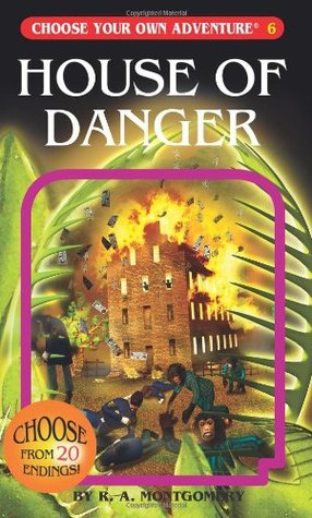 House of Danger (Choose Your Own Adventure, #15)